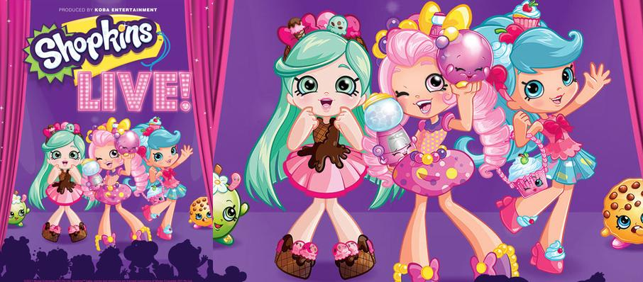 Shopkins Live at Capitol Theater
