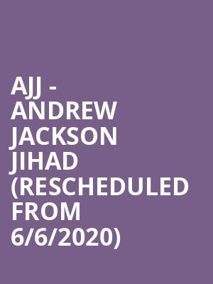 AJJ - Andrew Jackson Jihad (Rescheduled from 6/6/2020) at Majestic Theatre