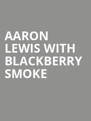 Aaron Lewis with Blackberry Smoke at Orpheum Theatre