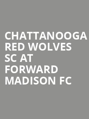 Chattanooga Red Wolves SC at Forward Madison FC at Breese Stevens Field