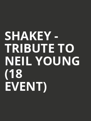 Shakey - Tribute to Neil Young (18+ Event) at High Noon Saloon