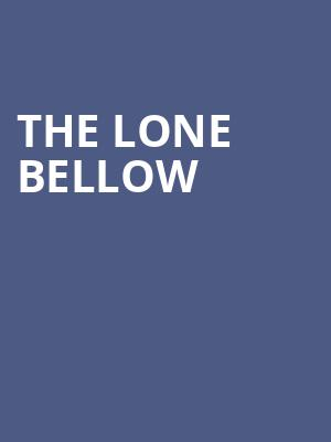 The Lone Bellow at Majestic Theatre