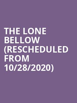The Lone Bellow (Rescheduled from 10/28/2020) at Majestic Theatre