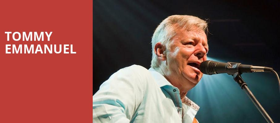 Tommy Emmanuel, Barrymore Theatre, Madison