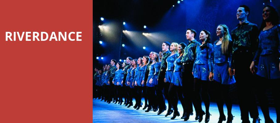 Riverdance, Overture Hall, Madison