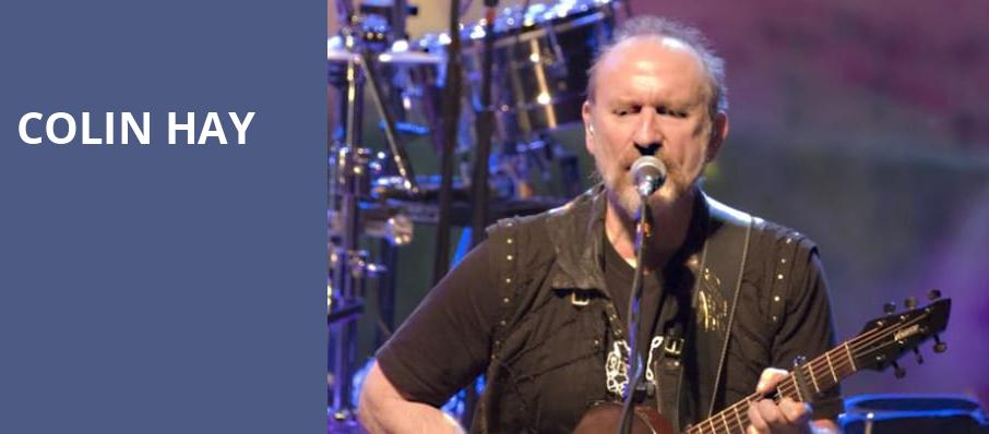 Colin Hay, Barrymore Theatre, Madison