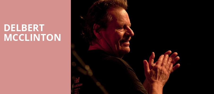 Delbert McClinton, Barrymore Theatre, Madison
