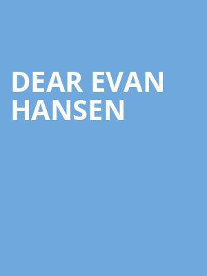 Dear Evan Hansen, Overture Hall, Madison