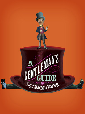 A Gentlemans Guide to Love Murder, Overture Hall, Madison